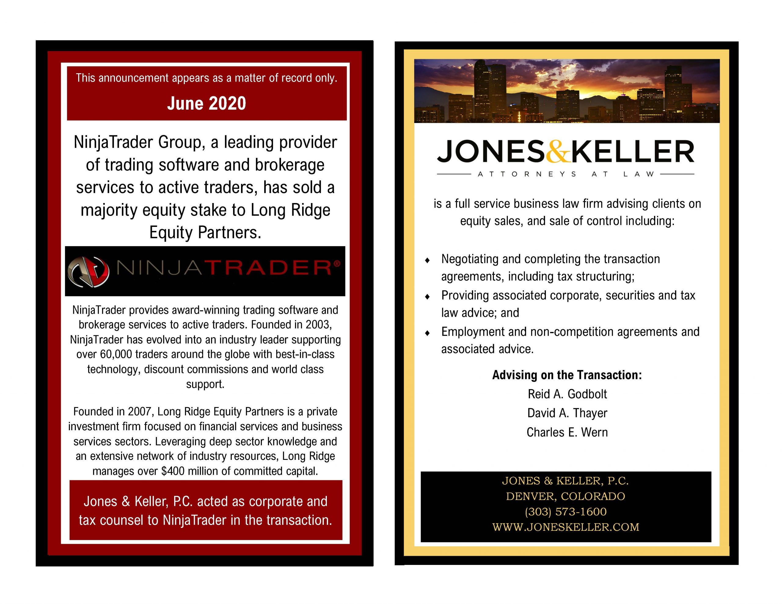 Jones Keller Advises Ninjatrader Group Majority Equity Stake Sale To Long Ridge Equity Partners
