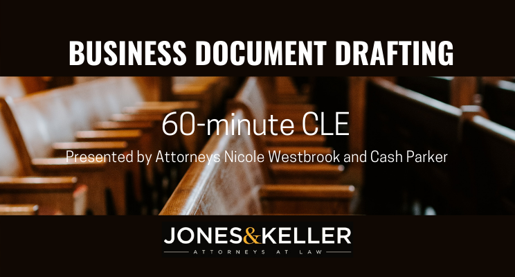 BUSINESS DOCUMENT DRAFTING THAT CAN STAND UP IN COURT LITIGATION PERSPECTIVE