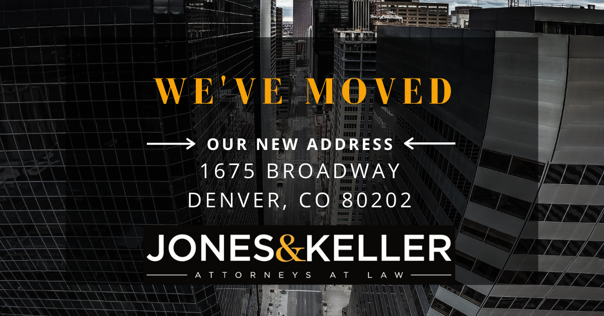 Jones & Keller Moves Offices to 1675 Broadway