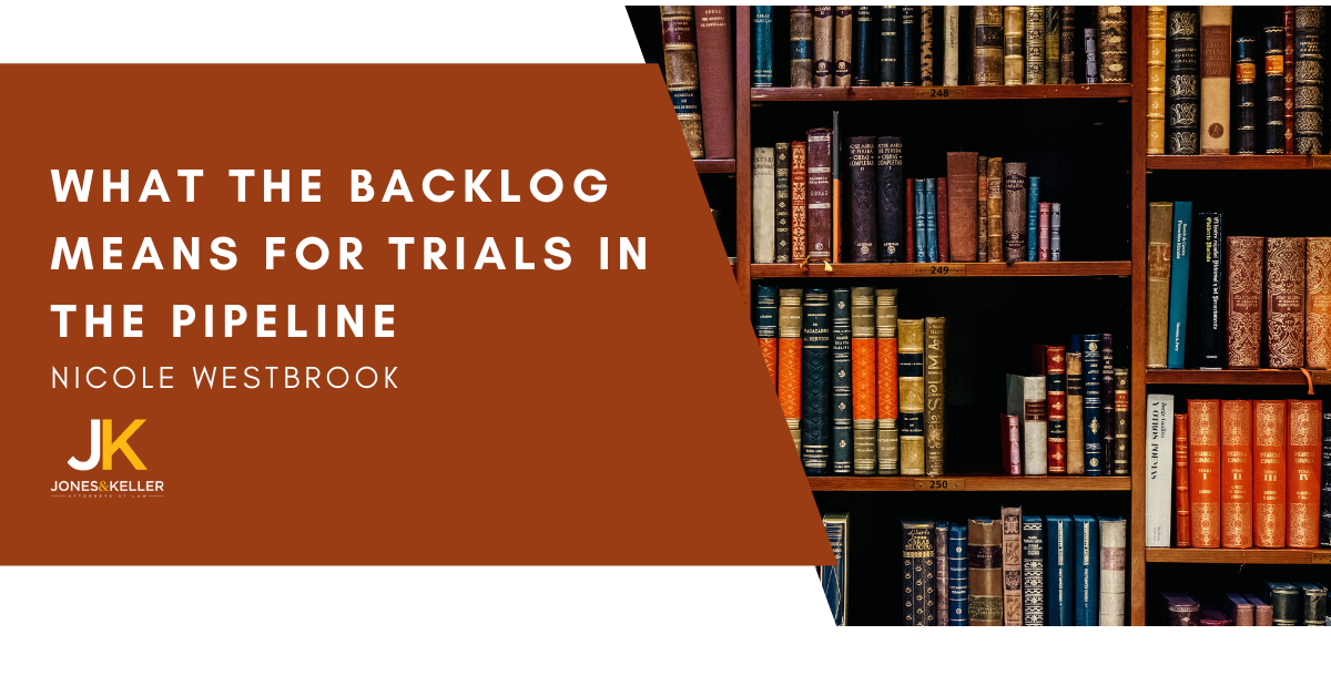 State of the Colorado Courts: What the Backlog Means for Trials in the Pipeline