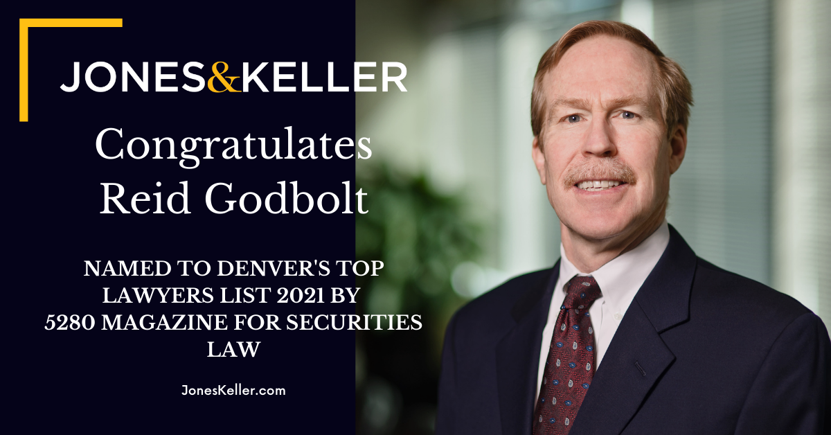 Reid Godbolt Named to Denver's Top Lawyers List 2021 by 5280 Magazine for Securities Law