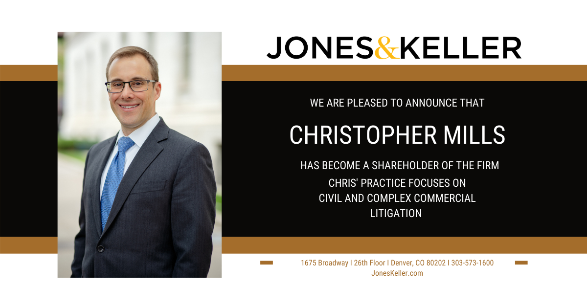Photo of Attorney Christopher Mills, now a shareholder at Jones & Keller