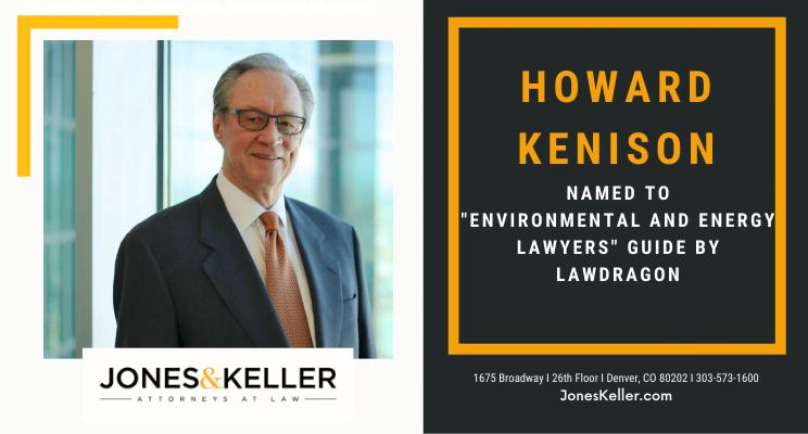Howard Kenison at Jones & Keller