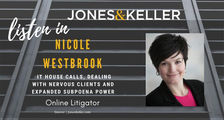 Listen to Nicole Westbrook as she shares litigation best practices for Online Litigator