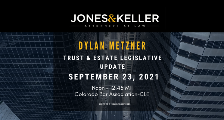 Dylan Metzner to speak for CBA-CLE on trust and estate updates